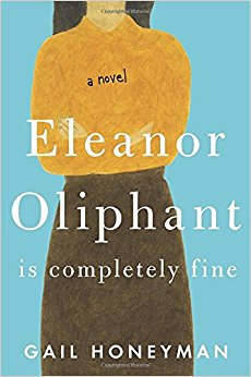 "我們都會沒事的–讀""Eleanor Oliphant Is Completely Fine"""